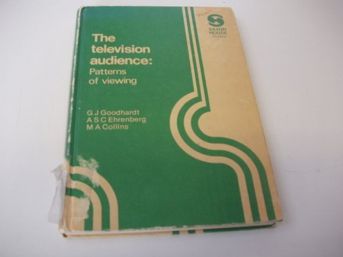 9780347011020: Television Audience: Patterns of Viewing (Saxon House studies)