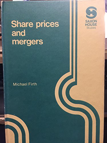 9780347011198: Share Prices and Mergers: Study of Stock Market Efficiency