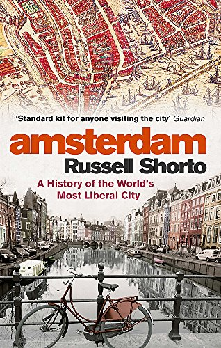 9780349000022: Amsterdam: A History of the World's Most Liberal City