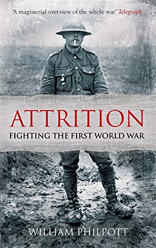 9780349000077: Attrition: Fighting the First World War