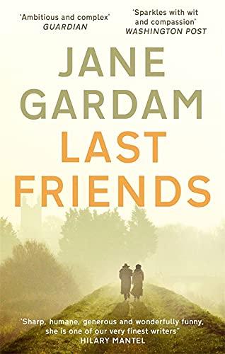 9780349000169: Last Friends (Old Filth Trilogy 3)