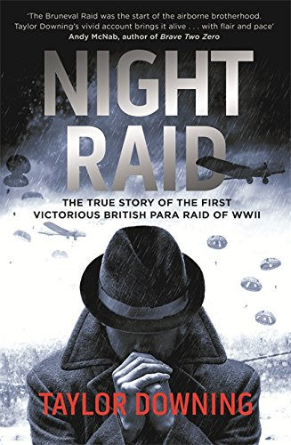 9780349000251: Night Raid: The True Story of the First Victorious British Para Raid of WWII