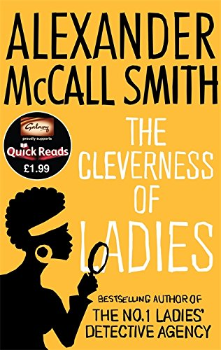 9780349000282: The Cleverness of Ladies. by Alexander McCall Smith