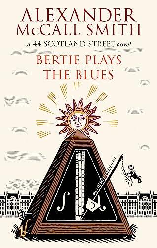 9780349000329: Bertie Plays The Blues: 7 (44 Scotland Street)