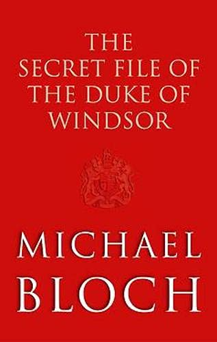 9780349001081: The Secret File of the Duke of Windsor