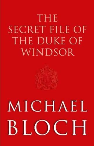 9780349001081: The Secret File of the Duke of Windsor