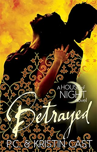 9780349001135: Betrayed: Number 2 in series (House of Night)