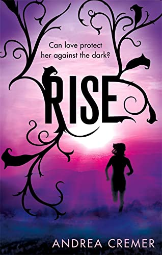 9780349001456: Rise (Nightshade Prequel Book 2)