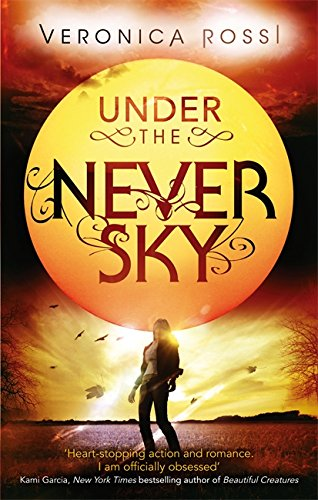9780349001487: Under The Never Sky: Number 1 in series