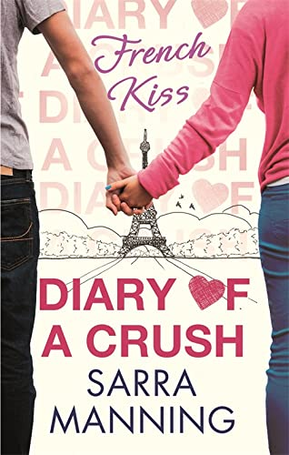 9780349001562: French Kiss (Diary of a Crush)