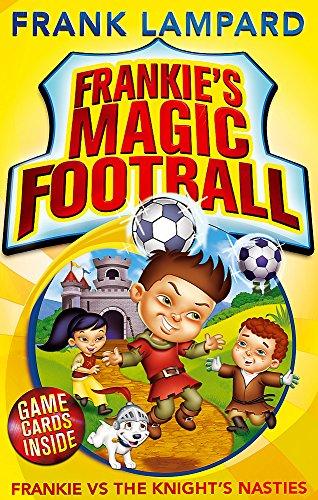 9780349001616: Frankie vs The Knight's Nasties: Book 5 (Frankie's Magic Football)