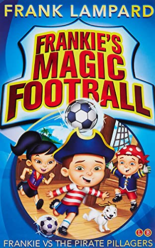 9780349001623: Frankie's Magic Football: 01 Frankie vs The Pirate Pillagers