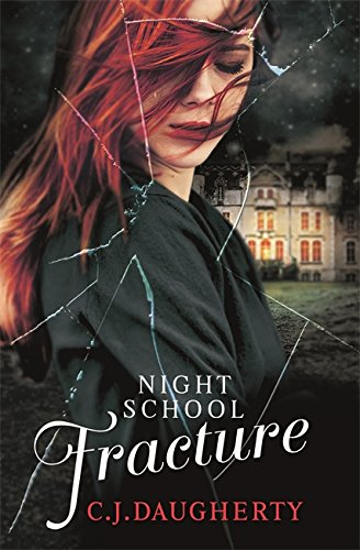 9780349001715: Night School: Fracture: Number 3 in series
