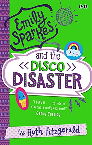 9780349001876: Emily Sparkes and the Disco Disaster: Book 3