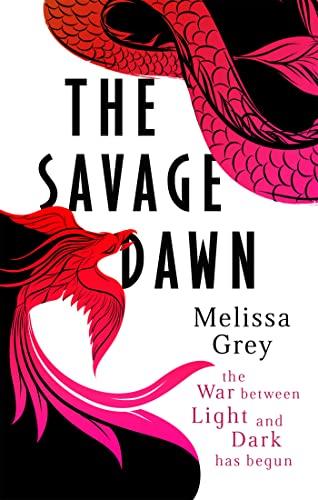 The Savage Dawn: Melissa Grey