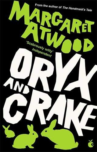 9780349004068: Oryx And Crake