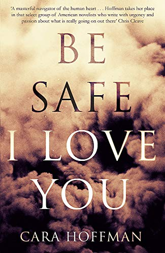 9780349004129: Be Safe I Love You