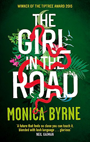9780349004372: The Girl in the Road