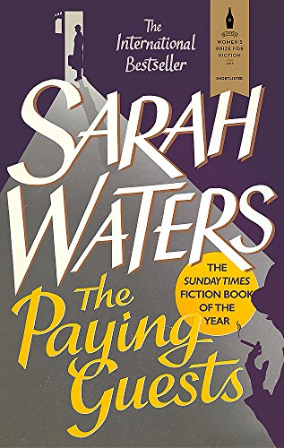 9780349004600: The Paying Guests: shortlisted for the Women's Prize for Fiction