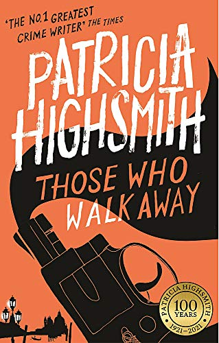 9780349004860: Those Who Walk Away: A Virago Modern Classic (Virago Modern Classics)