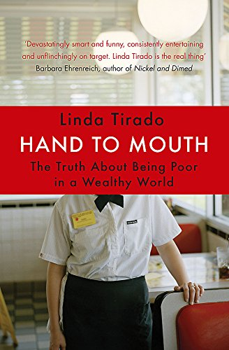 9780349005485: Hand to Mouth: The Truth About Being Poor in a Wealthy World