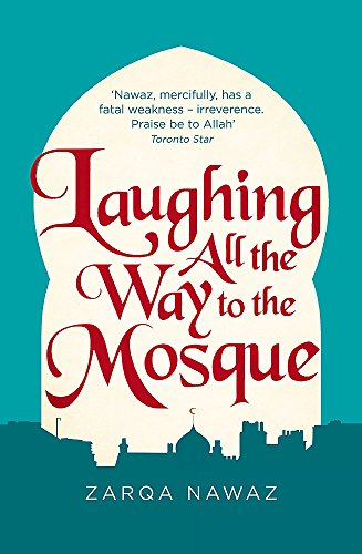 9780349005935: Laughing All the Way to the Mosque: The Misadventures of a Muslim Woman