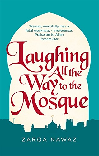 9780349005959: Laughing All the Way to the Mosque: The Misadventures of a Muslim Woman