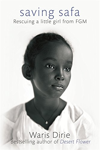 9780349005966: Saving Safa: Rescuing a Little Girl from FGM