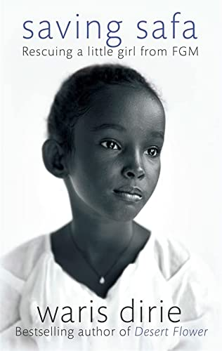 9780349005980: Saving Safa: Rescuing a Little Girl from FGM