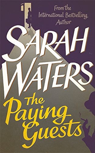 The Paying Guests: Sarah Waters