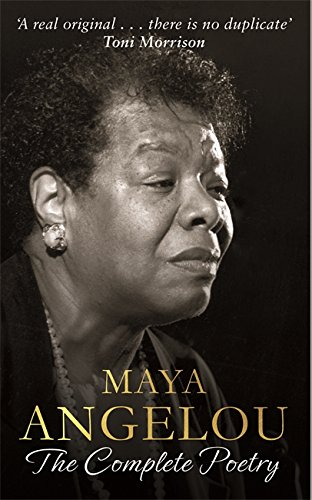 9780349006215: Maya Angelou: The Complete Poetry