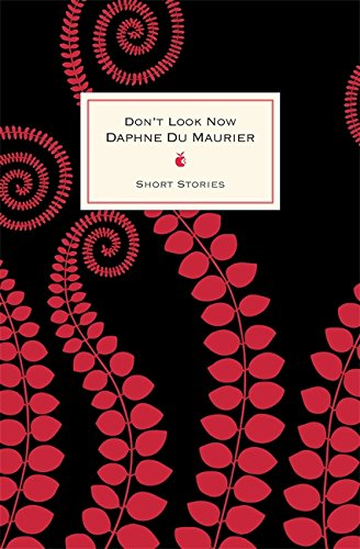 9780349006604: Dont Look Now & Other Stories