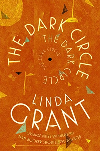9780349006758: The Dark Circle: Shortlisted for the Baileys Women's Prize for Fiction 2017