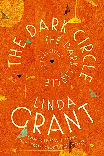 9780349006765: The Dark Circle: Shortlisted for the Baileys Women's Prize for Fiction 2017