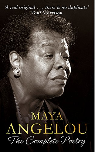 9780349006819: Maya Angelou: The Complete Poetry