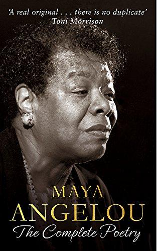9780349006819: Maya Angelou: The Complete Poetry by Dr Maya Angelou (31-Mar-2015) Paperback