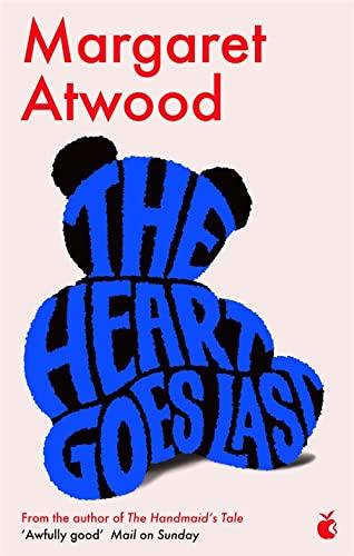 9780349007298: The Heart Goes Last (Virago Press)