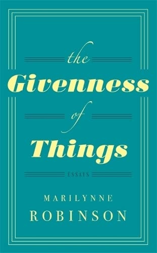 9780349007311: The Givenness Of Things