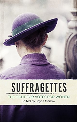 9780349007748: Suffragettes: The Fight for Votes for Women