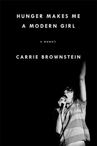 9780349007922: Hunger Makes Me a Modern Girl: A Memoir