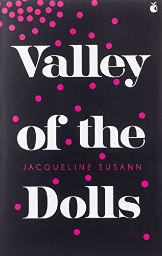 9780349008325: Valley Of The Dolls (Virago Modern Classics)