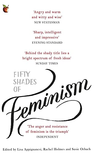 9780349008448: Fifty Shades of Feminism