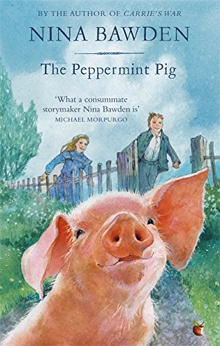 9780349009179: The Peppermint Pig: 'Warm and funny, this tale of a pint-size pig and the family he saves will take up a giant space in your heart' Kiran Millwood Hargrave (Virago Modern Classics)