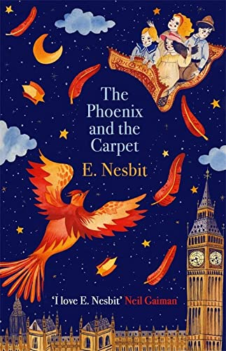 The Phoenix and the Carpet (The Psammead Series,Virago Modern Classics)