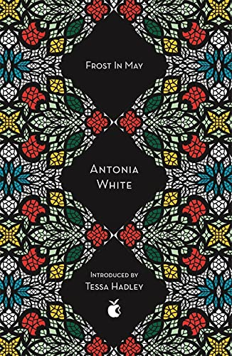 Frost In May (Virago Modern Classics): White, Antonia