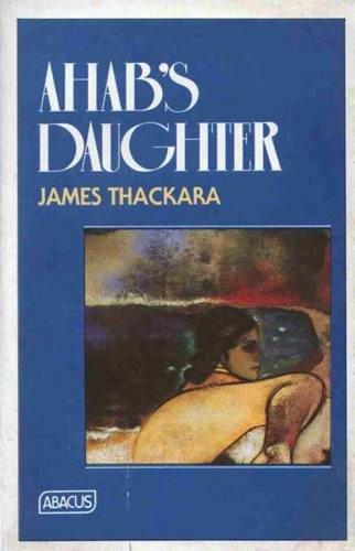 9780349100036: Ahab's Daughter