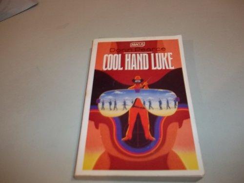 9780349100043: Cool Hand Luke (Abacus Books)