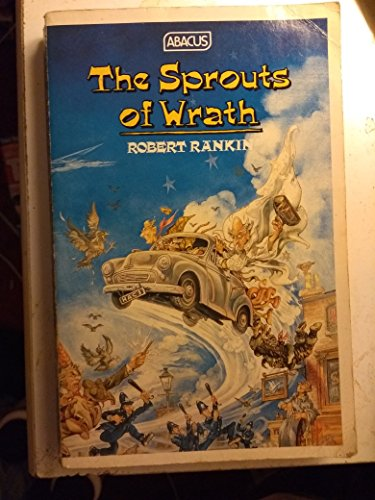 9780349100272: The Sprouts of Wrath (Abacus Books)