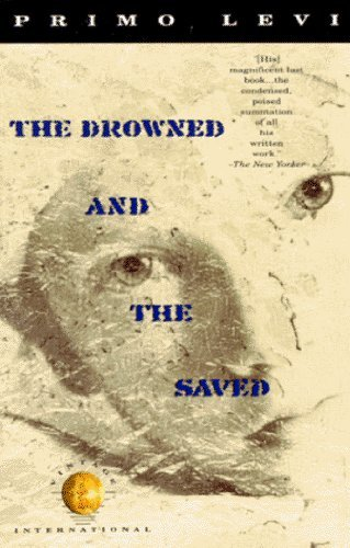 9780349100463: The Drowned and the Saved