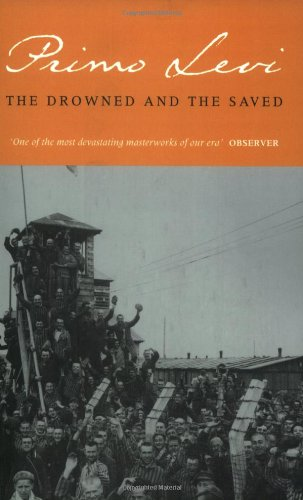 9780349100470: The Drowned and the Saved (Abacus Books)